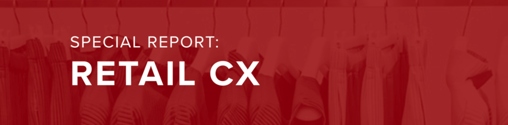 IQPC CX Research Report for Retailers: Top Takeaways