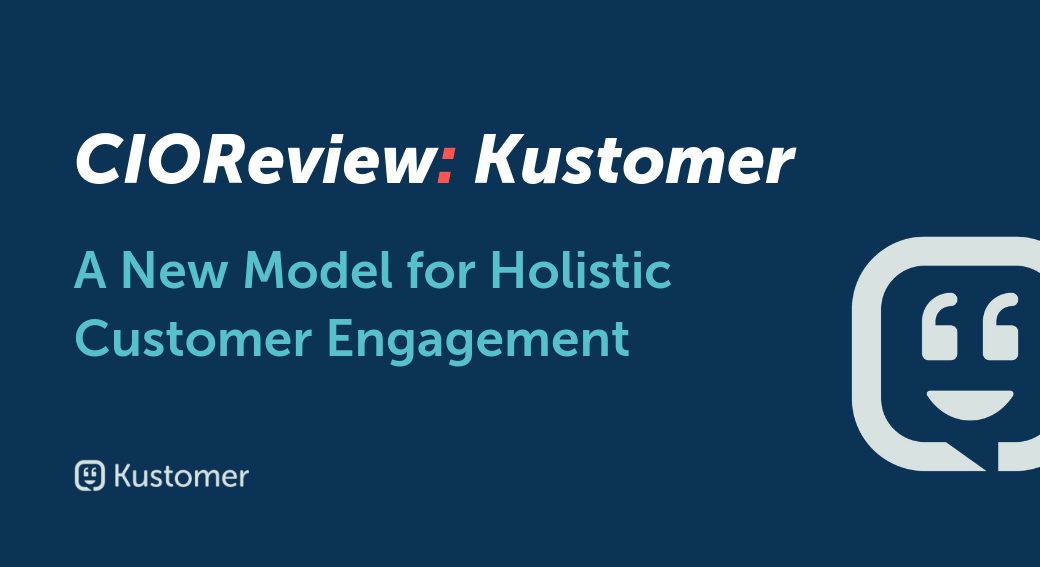 CIOReview: A New Model for Holistic Customer Engagement
