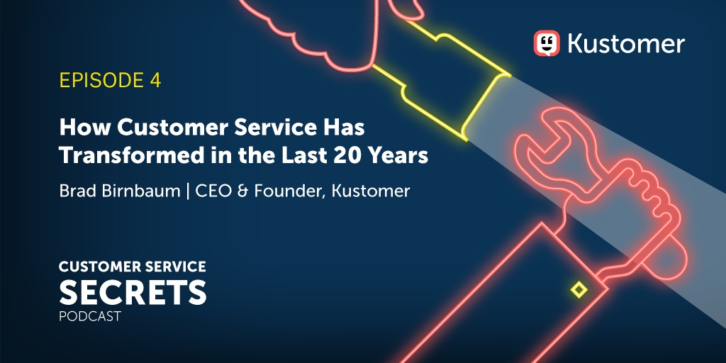 How Customer Service has Transformed in the Last 20 Years with Brad Birnbaum TW